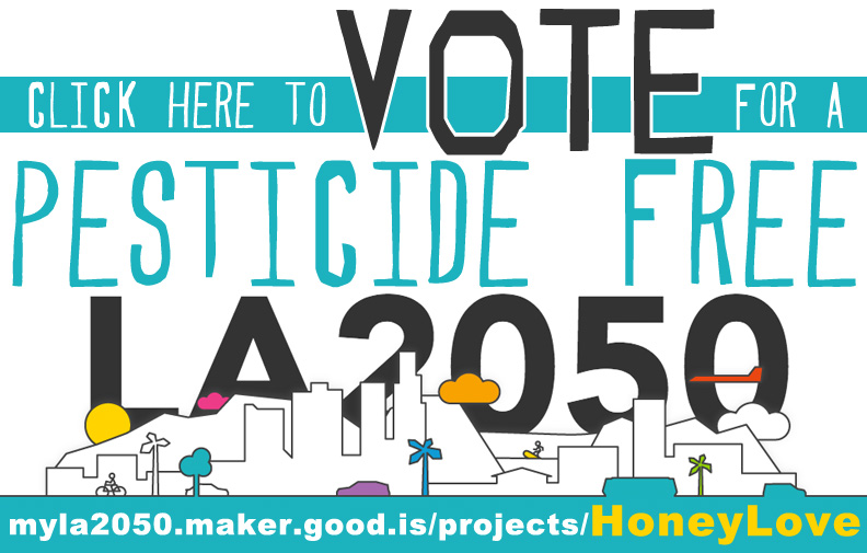 Vote HoneyLove LA2050